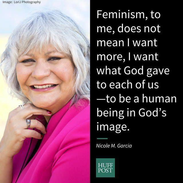 "<i><span>Garcia</span>, a transgender Latina who is a candidate for ordained ministry in the Evangelical Lutheran Church in America, on tracing feminism back to the creation story:&nbsp;</i><br><br>""Genesis 1: 27 is very clear: God made humankind in God&rsquo;s image. Feminism, to me, does not mean I want more, I want what God gave to each of us -- to be a human being in God&rsquo;s image. The church has subjugated women far too long and it is time to emphasize the love and compassion Jesus taught us in the Gospel."""
