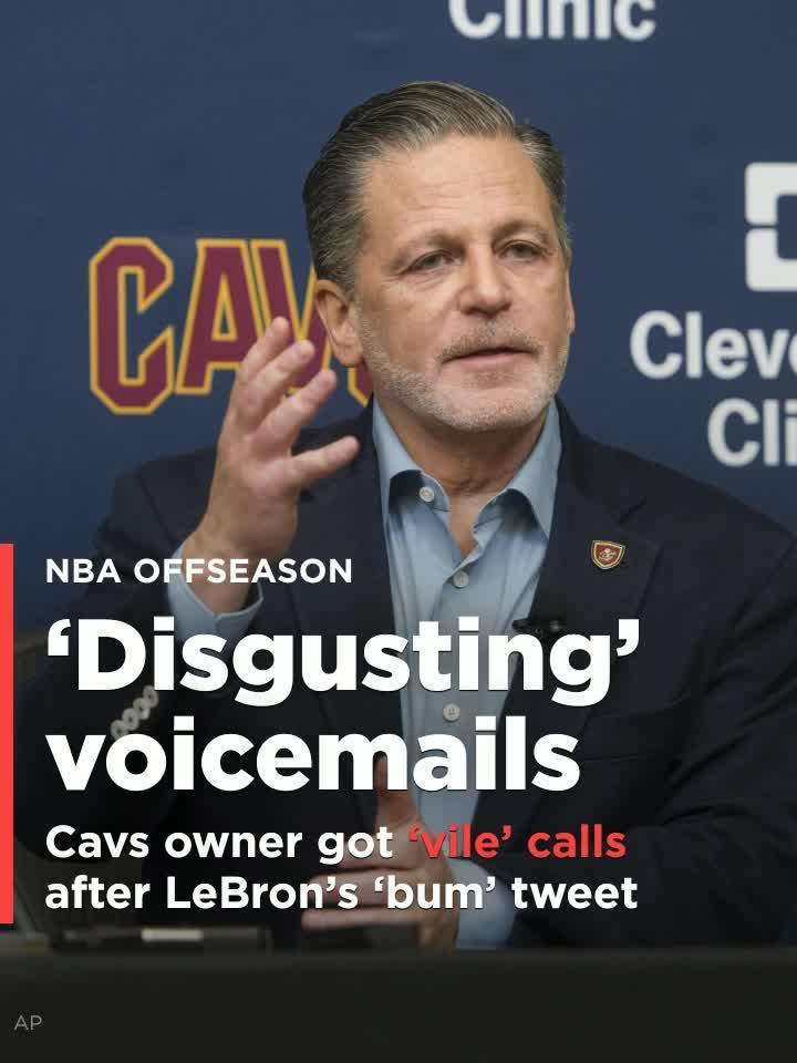 3b4f8ed25d76 Cavs owner gets  vile  voicemails after LeBron s  bum  tweet  Video