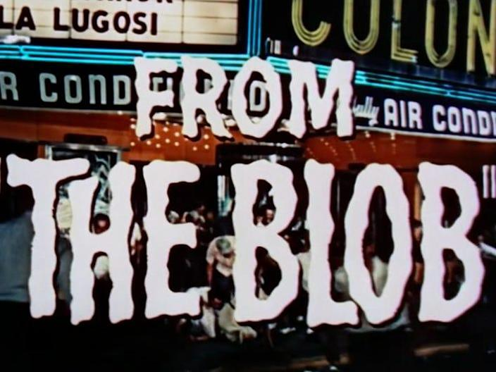 """a trailer title card reading, """"from the blob"""""""