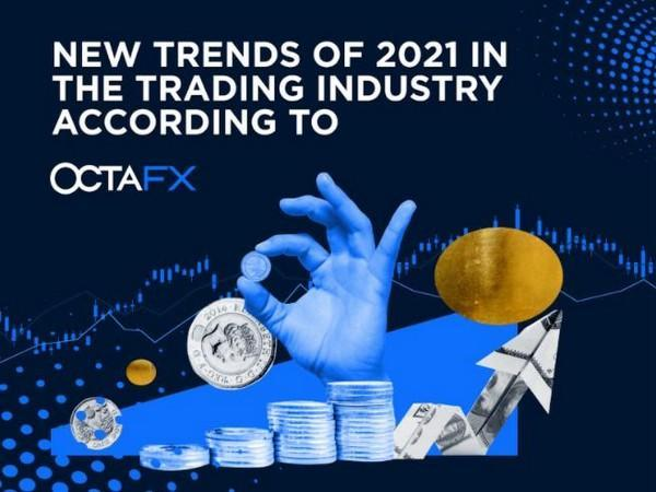 New Trends of 2021 in the Trading Industry According to OctaFX