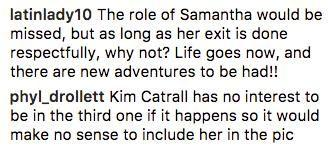 However, some fans encouraged the franchise moving on without Kim's presence as Samantha. Source: Instagram / @sarahjessicaparker