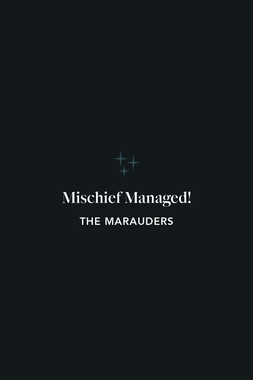 """<p>In <em>The Prisoner of Azkaban, </em>we learn that The Marauders invented the magical phrase, """"Mischief managed!"""" to deactivate their Marauder's Map.</p>"""