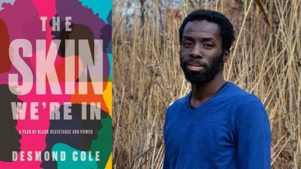'It's such an exciting thing that this is happening, and I wish I could be there for it in person,' says author, journalist and activist Desmond Cole.