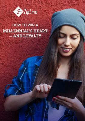 """ZipLine Releases New E-Book: """"How to Win a Millennial's Heart—and Loyalty"""""""