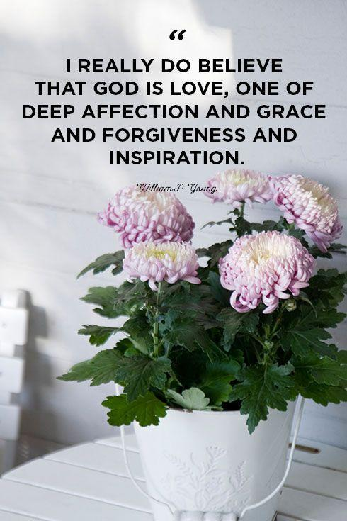 """<p>""""I really do believe that God is love, one of deep affection and grace and forgiveness and inspiration.""""</p>"""
