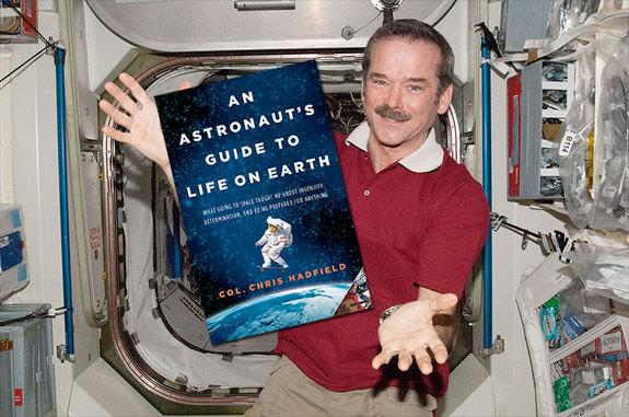 "In ""An Astronaut's Guide to Life on Earth,"" Chris Hadfield shares what he learned from flying in space."