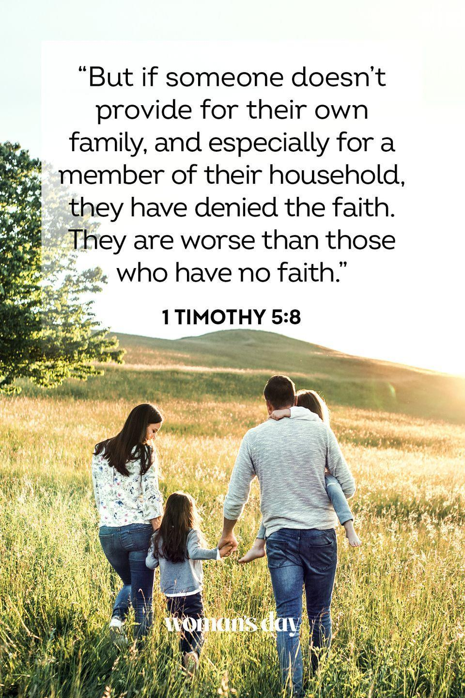 """<p>""""But if someone doesn't provide for their own family, and especially for a member of their household, they have denied the faith. They are worse than those who have no faith."""" — 1 Timothy 5:8</p><p><strong>The Good News: </strong>If you do not love and care for your family, especially your immediate family, then you are denying your faith in God. In scripture, this is worse than not believing in God at all.</p>"""