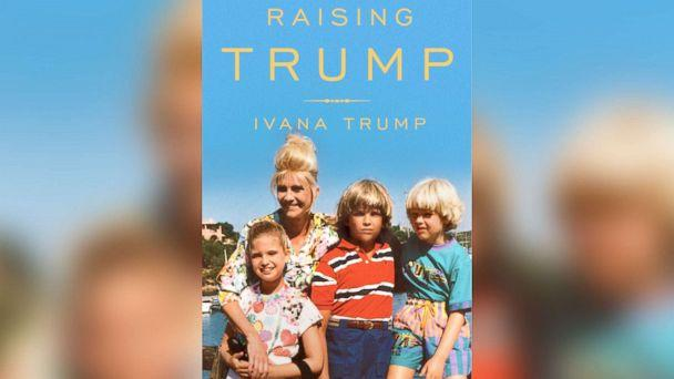 PHOTO: The cover of Ivana Trump's new memoir, 'Raising Trump.' (Ivana Trump )