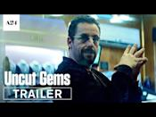 """<p>Sometimes the most terrifying thrillers are the ones that feel like they could <em>legitimately</em> happen. Well, that is, if you're constantly seeking the thrill of big, risky bets. Adam Sandler shines (no pun intended) as the star of <em>Uncut Gems</em>, playing Howard Ratner, a jeweler who makes a big bet that could either reset him financially or put his life on the line. </p><p><a class=""""link rapid-noclick-resp"""" href=""""https://www.netflix.com/watch/80990663?trackId=251126851&tctx=0%2C0%2C177da1af-91e4-4afa-a603-61122a24d1dc-56391984%2C7c203420-b65e-4d2f-b2d3-36282c1bc88a_35986392X28X5763X1597326303228%2C7c203420-b65e-4d2f-b2d3-36282c1bc88a_ROOT%2C"""" rel=""""nofollow noopener"""" target=""""_blank"""" data-ylk=""""slk:Watch Now"""">Watch Now</a></p><p><a href=""""https://www.youtube.com/watch?v=vTfJp2Ts9X8&t=48s"""" rel=""""nofollow noopener"""" target=""""_blank"""" data-ylk=""""slk:See the original post on Youtube"""" class=""""link rapid-noclick-resp"""">See the original post on Youtube</a></p>"""
