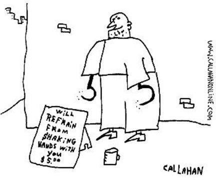 """Callahan cartoon: homeless man with hooks for hands, with sign saying """"Will refrain from shaking hands with you for $5.00."""""""