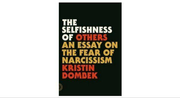"""Kristin Dombek, the former advice columnist for n+1, is capable of citing both Sigmund Freud and Tucker Max as reference points for a thoroughly clinical —yet also, at times, subtly funny —investigation of our culture's obsession with narcissism. <a href=""""https://www.amazon.com/gp/product/0865478236/ref=as_li_qf_sp_asin_il_tl?ie=UTF8&tag=thehuffingtop-20&camp=1789&creative=9325&linkCode=as2&creativeASIN=0865478236&linkId=ab50e49ebcc4484e51175919992850c6"""" target=""""_blank"""">This is less a guide</a> for those """"narcosphere"""" patrons prone to rashly labeling their bad boyfriends narcissists and more a rabbit hole of pop psychology that turns old ideas about assholes inside out. Her words bite: """"Only one person can be the center of another person's world at any given time, and ideally, this would always be you. This is where all the narcissistic romance websites invite you to be: in the center of the world, stuck in time, assessing the moral status of others, until love is gone."""" -KB"""