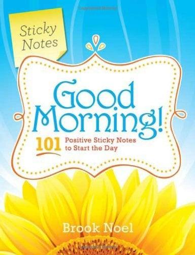<p>Not a morning person? No problem: <span>This fun book</span> by Brook Noel provides you with 101 positive sticky notes that will give you a burst of mental energy for those icky mornings where you simply do. Not. Feel. Happy. </p>