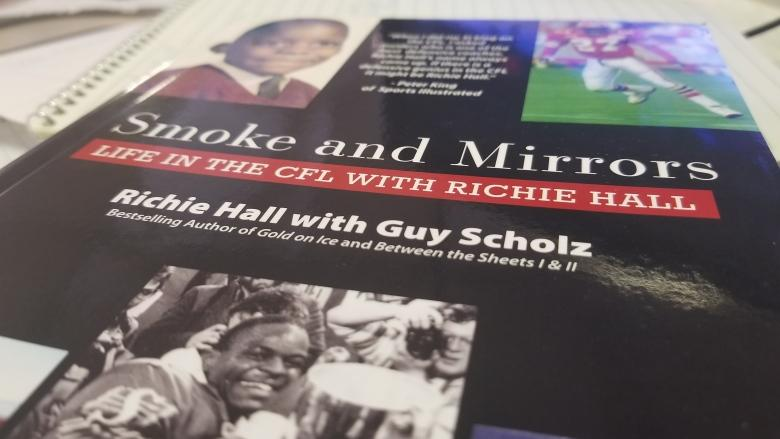 Richie Hall's book not all smoke and mirrors about time in the CFL