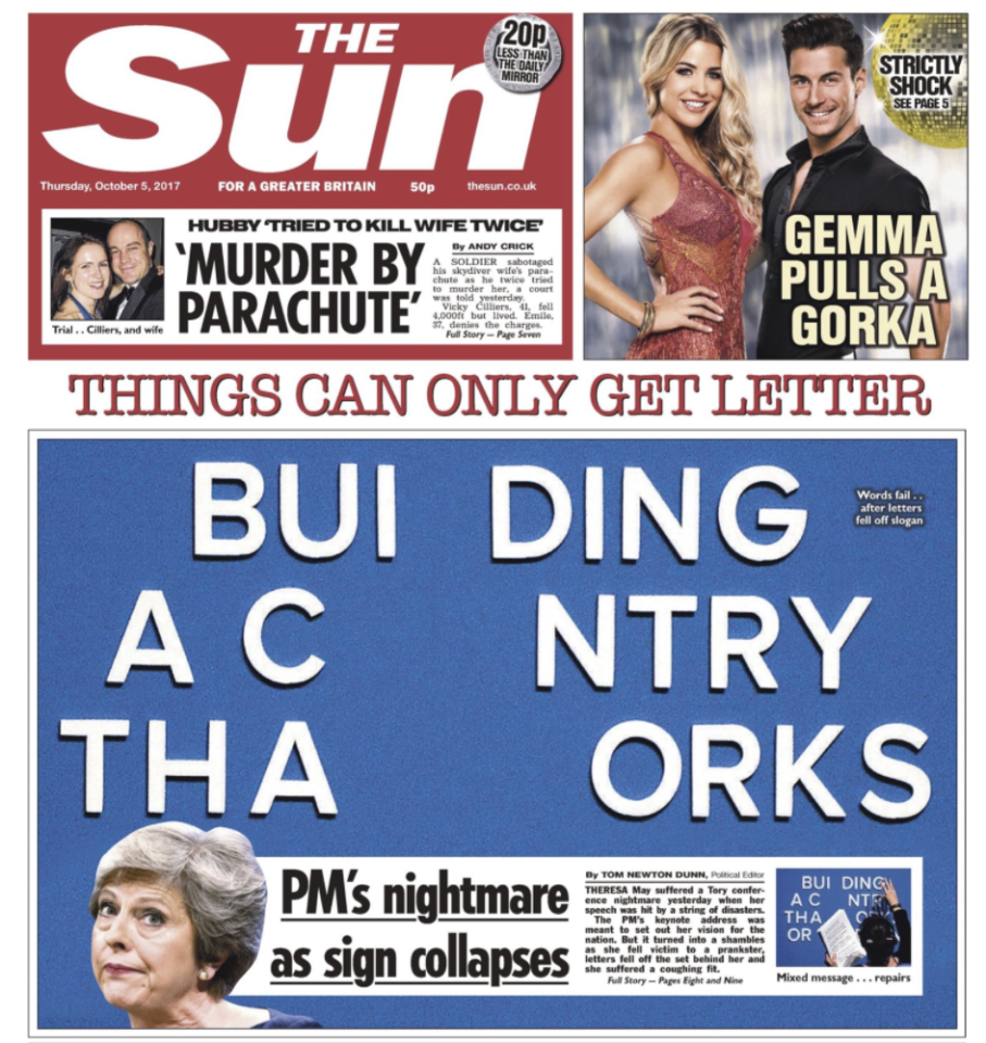 <p>The collapsed sign was splashed across The Sun, which bemoaned May's 'nightmare'. </p>