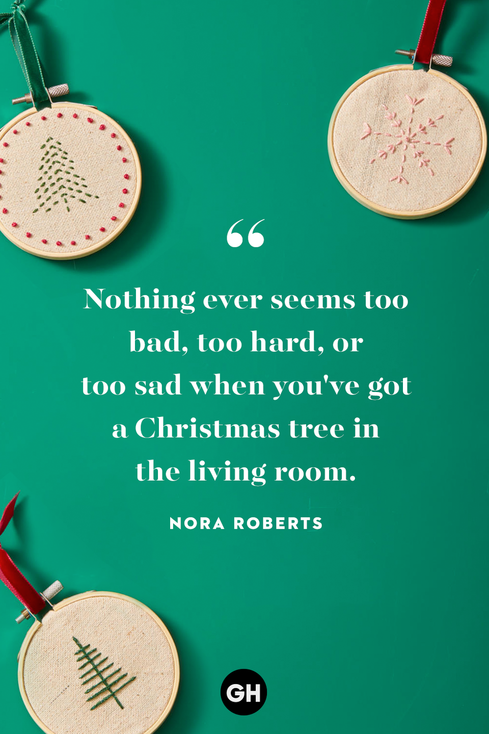 <p>Nothing ever seems too bad, too hard or too sad when you've got a Christmas tree in the living room.</p>