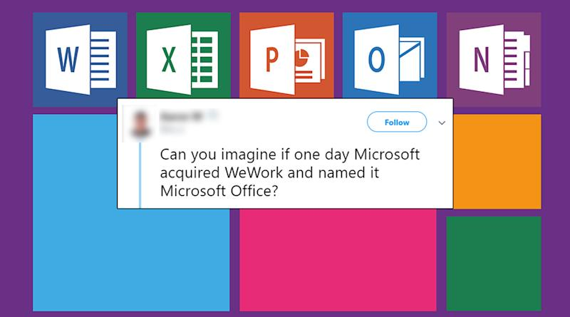 This Fun Tweet on Microsoft Acquiring WeWork Has Inspired Some 'Excel'lent Puns