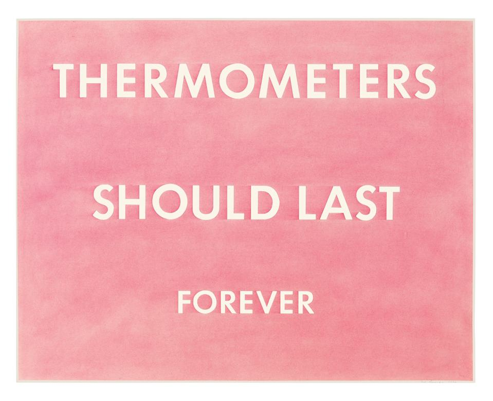 "<cite class=""credit""><em>Thermometers Should Last Forever</em>, 1976</cite>"