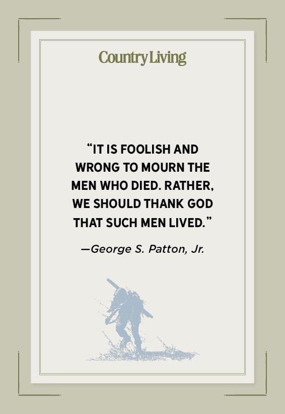 """<p>""""It is foolish and wrong to mourn the men who died. Rather, we should thank God that such men lived.""""</p>"""
