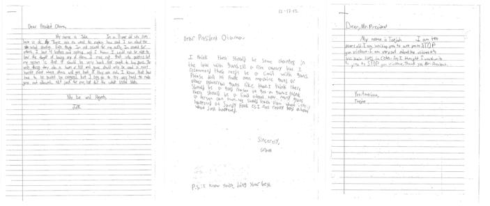 These letters, provided by the White House, from children, from left, Julia, 11, of Washington; Grant, 8, of Maryland, and Taejah, 10 of Georgia; ask President Barack Obama to change gun laws. On Wednesday, when the president makes his long-awaited announcement of proposals to reduce gun violence, he will be joined by Grant, Tajeah and other children from across the U.S. who expressed their concerns about gun violence and school safety to the one person they think can make a difference: the president. (AP Photo/White House)
