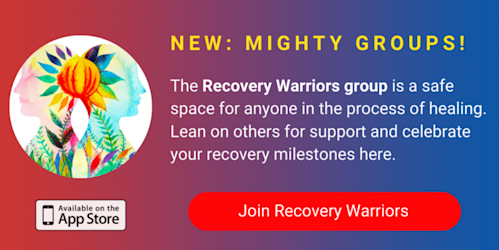 A banner promoting The Mighty's new Recovery Warriors group on The Mighty mobile app. The banner reads, Recovery Warriors is a safe space for anyone who's in the process of mental or physical healing. Lean on others for support and celebrate your recovery milestones here. Click to join.