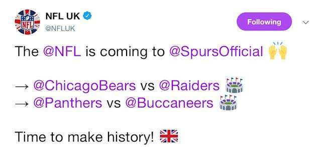 """The NFL's UK Twitter account Tweeted the two fixtures to be played at Spurs' stadium with the caption, """"Time to make history."""""""