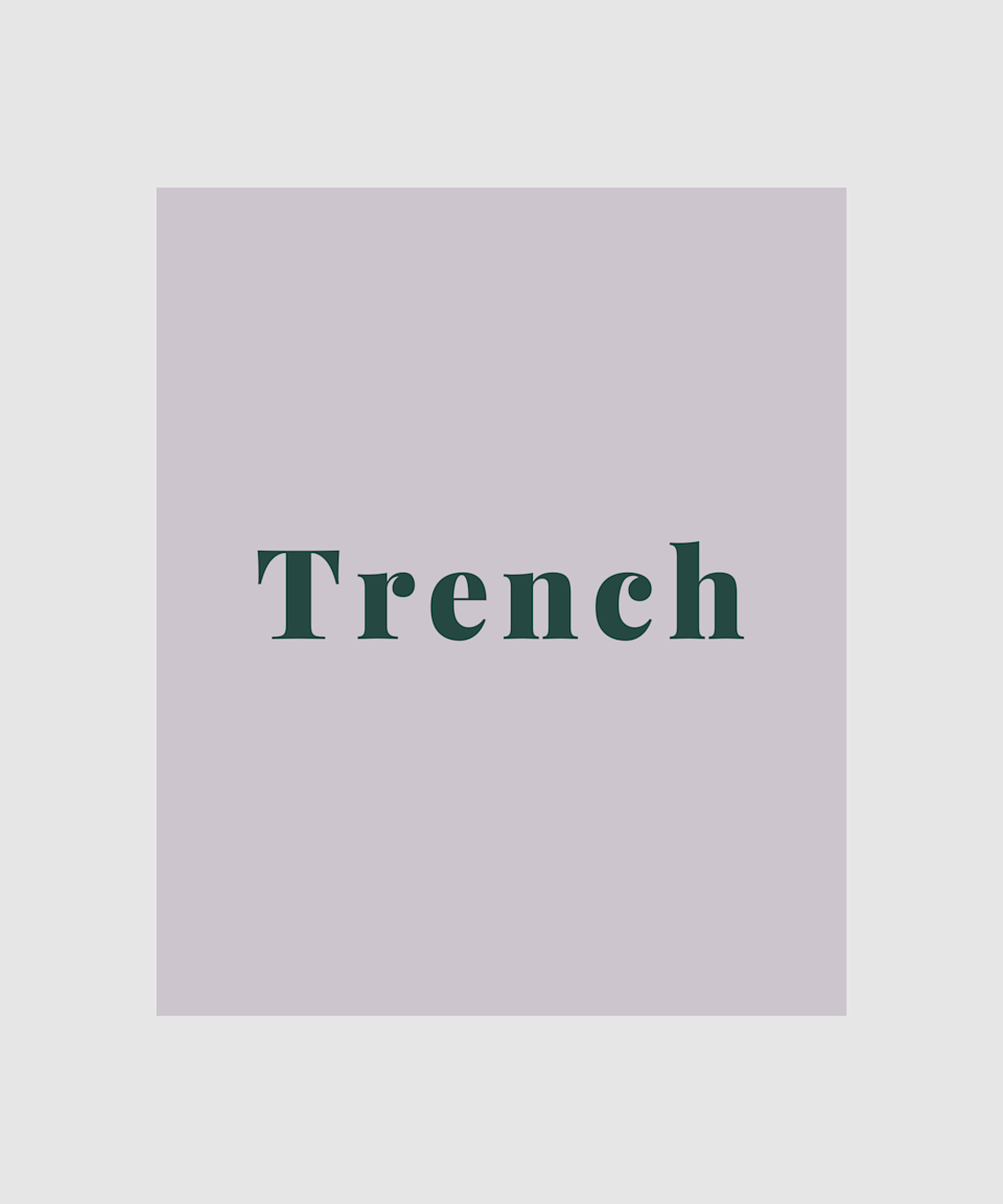 """<strong>Trench</strong><br><br>If there's a piece of clothing that represents autumn, it's the <a href=""""https://www.refinery29.com/en-gb/mulberry-spring-summer-2020-show-report"""" rel=""""nofollow noopener"""" target=""""_blank"""" data-ylk=""""slk:trench coat"""" class=""""link rapid-noclick-resp"""">trench coat</a>. Whether you're in search of a traditional Burberry-inspired mac or a trendy vinyl iteration, there are plenty of trenches on the scene this season to keep you looking chic."""