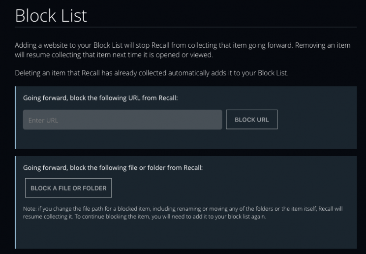 You can block stuff from Recall's prying eyes.