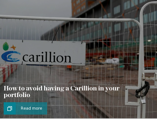 How to avoid having a Carillion in your portfolio