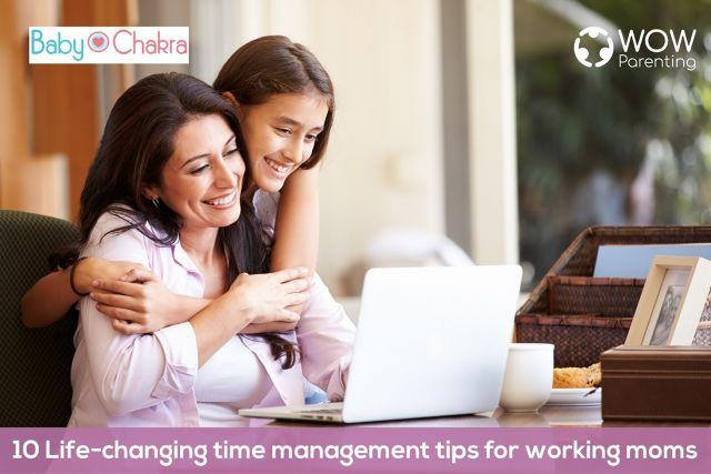 10 Life-Changing Time Management Tips For Working Moms