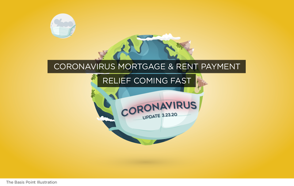 Coronavirus Mortgage and Rent Payment Relief Coming Fast - UPDATES 3-23-20 - The Basis Point