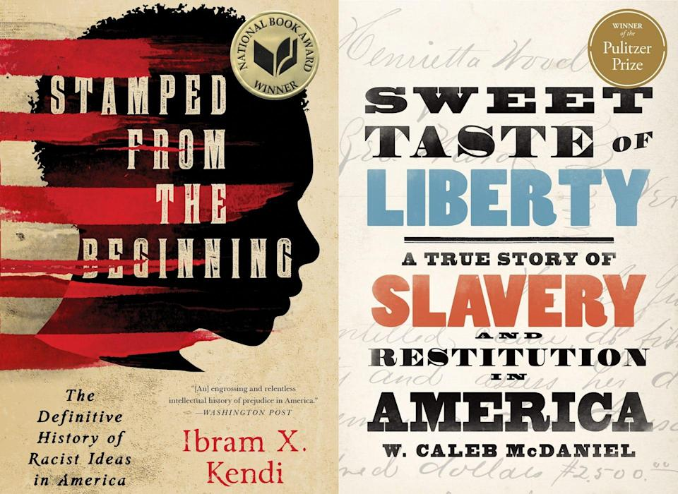 """Looking to brush up on history this Juneteenth? Experts recommend reading books like """"Stamped from the Beginning"""" by Ibram X. Kendi and """"Sweet Taste of Liberty: A True Story of Slavery and Restitution in America"""" by W. Caleb McDaniel."""