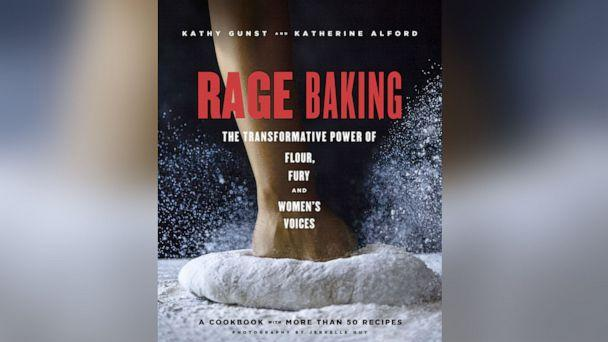 PHOTO: 'Rage Baking: The Transformative Power of Flour, Fury, and Women's Voices' features recipes and essays from women. (Tiller Press)