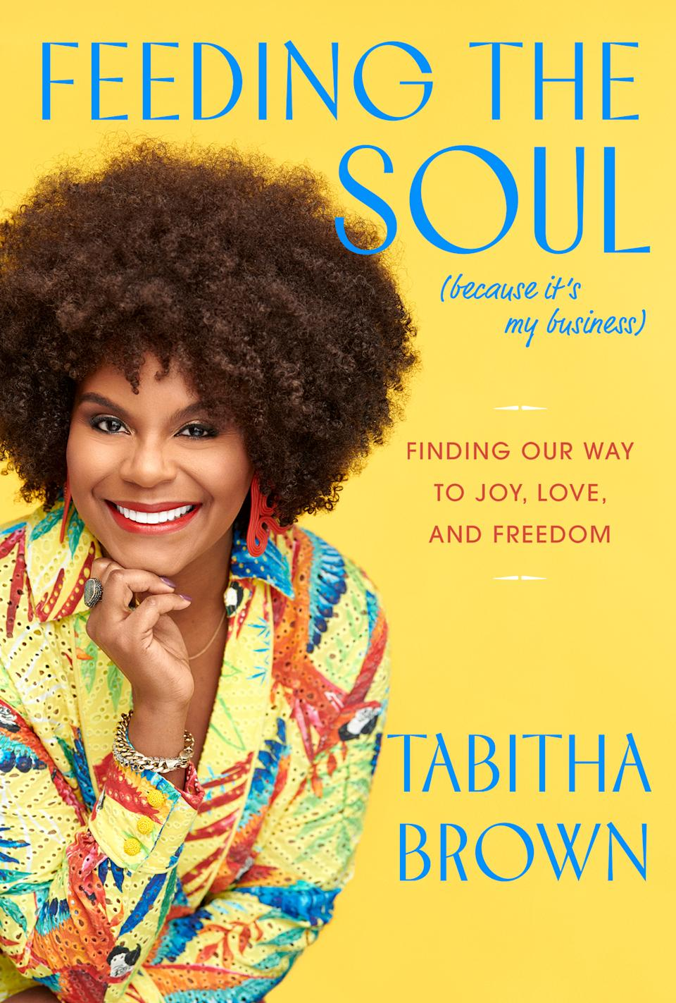 Brown's book Feeding the Soul (Because It's My Business) is out now. (Photo: Courtesy of Harper Collins)