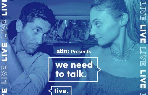 ATTN: Launches First Live Event Based on Original Franchise 'We Need to Talk' (Exclusive)