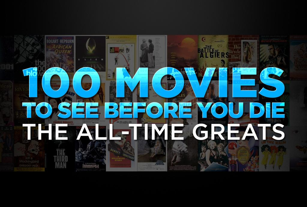 "Many movies are good, some are great, but only a select few can be  called truly ""essential."" After long discussions, a fair amount of  bargaining, and a shouting match or two, the staff at Yahoo! Movies has  put together this list of the 100 films you must see before you die. To  choose the titles for the list, we considered factors like historical  importance and cultural impact. But we also selected films that we  believe are the most thrilling, most dramatic, scariest, and funniest  movies of all time. Some of these films you've seen, and some you may  not have heard of, but we believe that each one is a timeless classic  that you absolutely have to see."