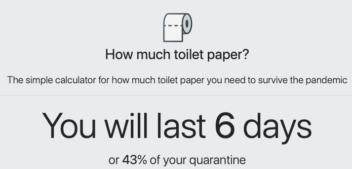 Toilet Paper Calculator Tells You If You Re Hoarding Or Destined To Run Out