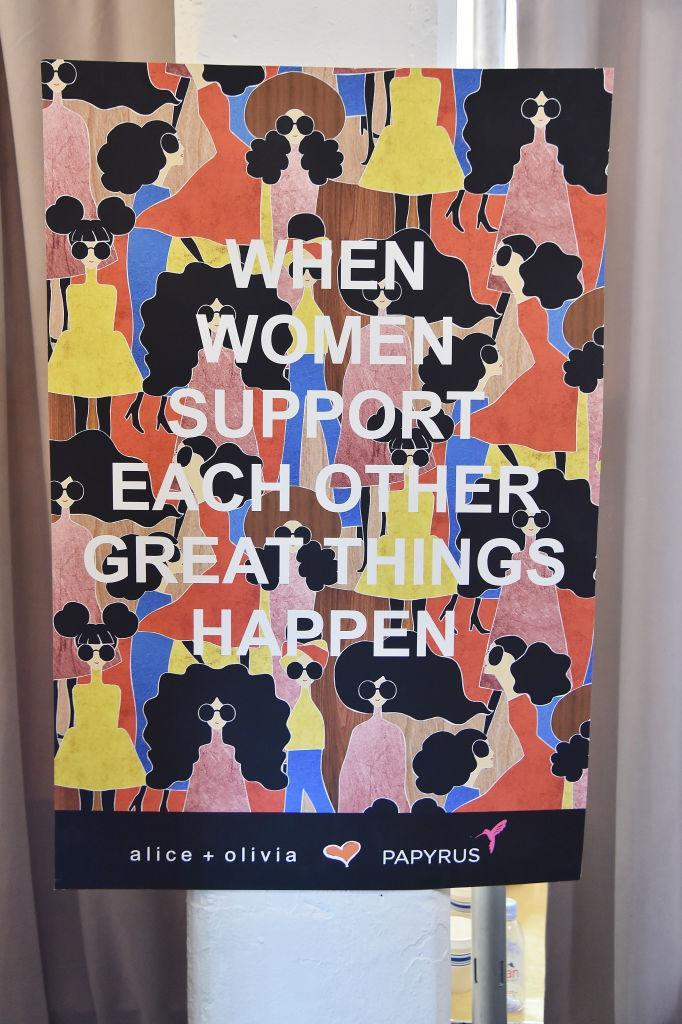 """<p>A sign at the Alice + Olivia FW18 presentation reads, """"When women support each other, great things happen."""" (Photo: Getty Images) </p>"""
