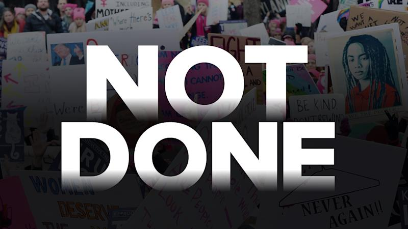 Set to premiere in June on PBS is Not Done, about all that's happened in the Women's Movement since 2013 — and all that's still to be done.