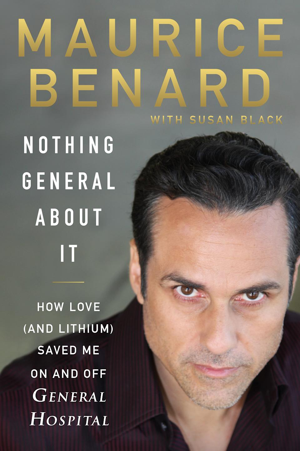 Maurice Benard's new memoir, Nothing General About It, is out now. (Image: HarperCollins)