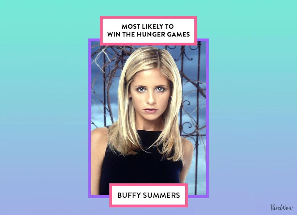 """<p>We know that the Hunger Games wasn't around in the '90s, but in the words of Buffy herself, she's """"the thing that monsters have nightmares about."""" Obvi, she would be the clear winner in this case.</p>"""