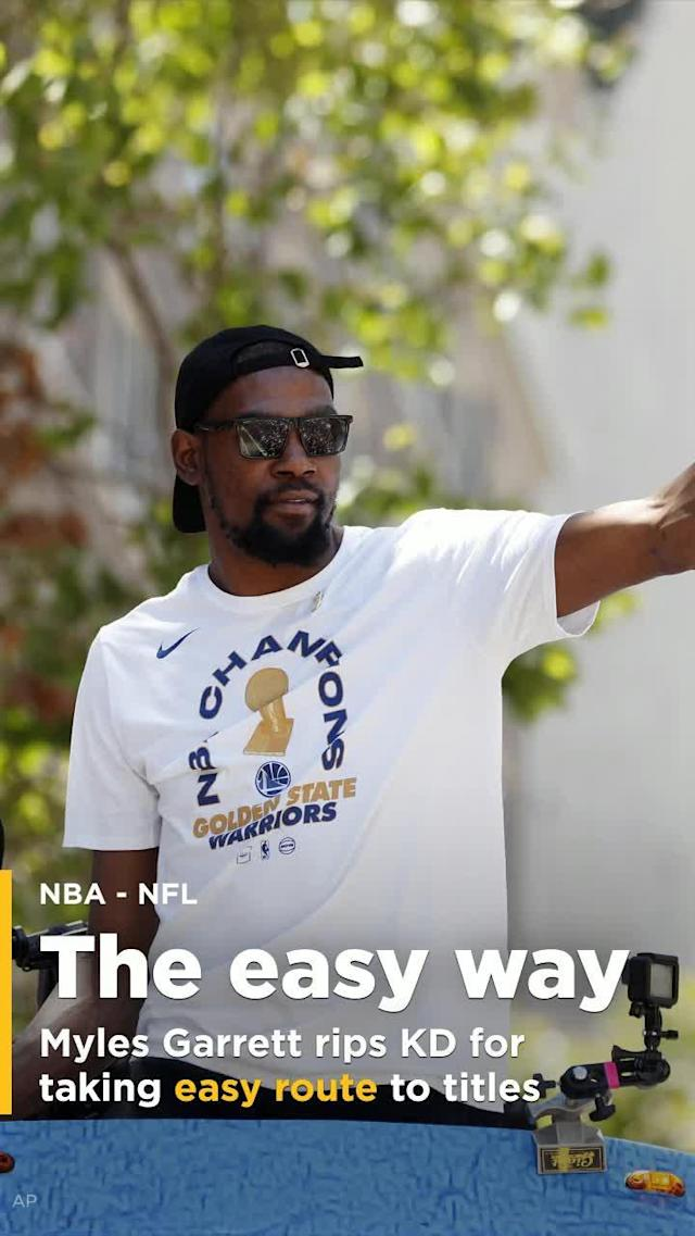 "Cleveland Browns DE Myles Garrett took a shot at Golden State Warriors star Kevin Durant for taking the ""easy way"" to winning titles by joining the Warriors."