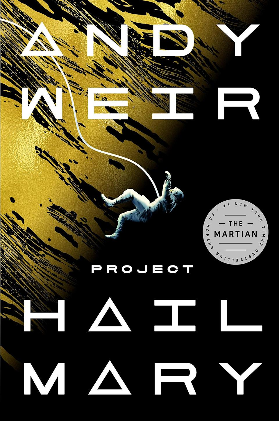 <p><strong>The Martian</strong> author Andy Weir has written another intense space-set novel that's sure to leave fans on the edge of their seats. <span><strong>Project Hail Mary</strong></span> follows a man who holds the fate of the world in his hands. The only trouble is he can barely remember who he is, let alone how to save the world from the far reaches of space. </p> <p><em>Out May 4</em></p>