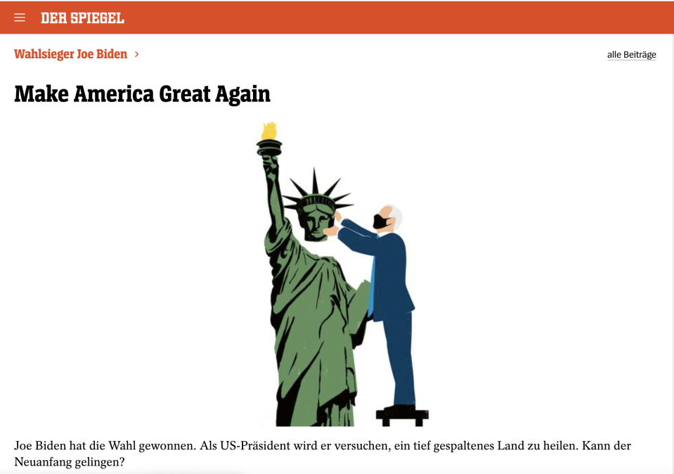 Der Spiegel's online front page on Saturday 7 November says 'Joe biden has won the election. As US president he will try to heal a deeply divided country. Can the new beginning succeed?' Credit: Der Spiegel