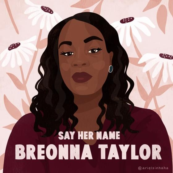 A piece of art features Breonna Taylor with the text 'Say Her Name'