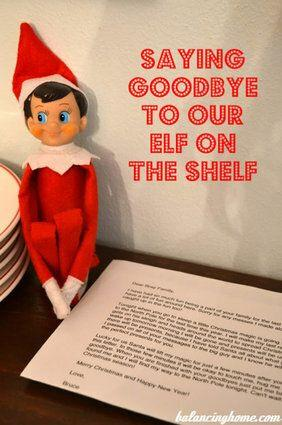 "<p>Give your elf a great send-off after Christmas with a sweet letter on Christmas Eve, just before your friend heads back to the North Pole for another year.</p> <p>Source: <a href=""http://prettyprovidence.com/wp-content/uploads/2013/11/says-goodbye.jpg"" target=""_blank"">Pretty Providence</a></p>"