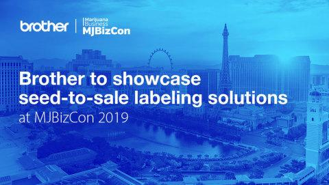 Brother to Showcase 'Seed to Sale' Labeling Solutions at the MJBiz Con Global Cannabis Business Conference