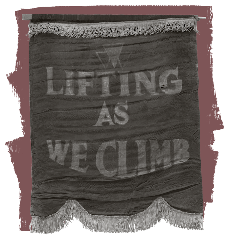 "A banner proclaiming the ""Lifting as We Climb"" motto of the National Association of Colored Women was part of the Oklahoma Federation of Colored Women's Clubs."