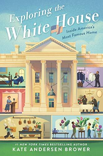 Exploring the White House: Inside America's Most Famous Home (Amazon / Amazon)