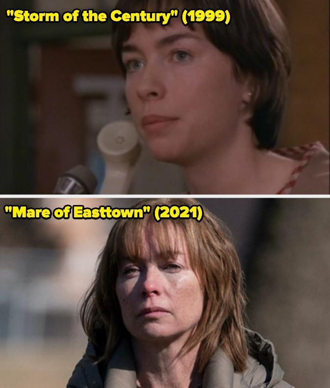 Then: She played Katrina Withers in Stephen King's Storm of the Century miniseries.Now: She won the Emmy forOutstanding Supporting Actress in a Limited Series or Movie for her portrayal of Lori Ross on Mare of Easttown.