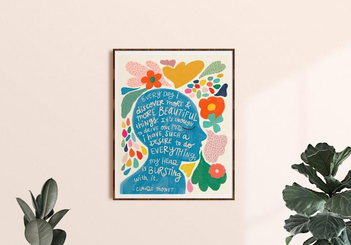 <p>Add this colorful <span>Claude Monet Quote Print</span> ($18, and up) to bring some life into the atmosphere.</p>
